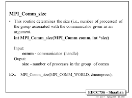 mpi comm size eecc756 shaaban 1 lec 7 spring message passing interface mpi
