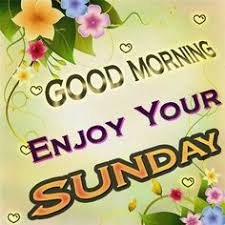 11 good morning es for sunday