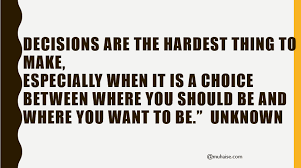 Inspirational Quote On Decision Making Stunning Decision Making Quotes