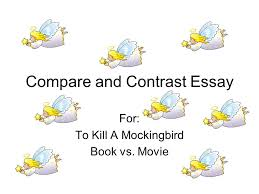 compare and contrast essay for to kill a mockingbird book vs  1 compare and contrast essay for to kill a mockingbird book vs movie