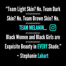 Melanin Quotes Best Stephanie Lahart Quotes Articles Poems And MORE Empowering