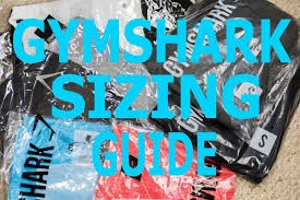 Gymshark Size Chart Gymshark Apparel Sizing Guide Review