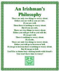 An Irishman's Philosophy   Wild irish rose   Pinterest   Philosophy via Relatably.com
