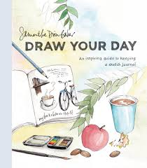 amazon draw your day an inspiring guide to keeping a sketch journal 9780399581298 samantha dion baker books