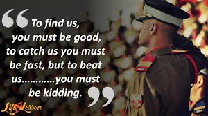 These 11 Quotes On Indian Army Fill Your Heart With Pride Quotes