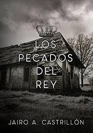 Amazon.com: Los pecados del rey (Spanish Edition) eBook: Castrillón, Jairo  Alberto: Kindle Store