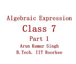 Hindi) Algebraic Expression Concept Part 1 Class 7 CBSE and ICSE ...