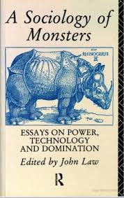 a sociology of monsters essays on power technology and  1596194