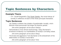 topic sentences supporting your thesis statement ppt  topic sentences by characters example thesis in f