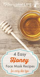 these four honey face mask recipes use diffe additional ings based on your skin type
