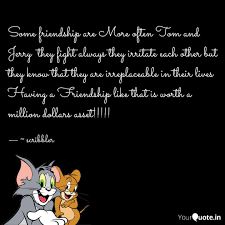 Friendship Tom Jerry Quotes