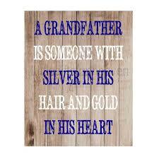 GrandfatherquoterusticprintbyLittlegiftsfrmheavenonEtsy All Extraordinary Grandpa Quotes
