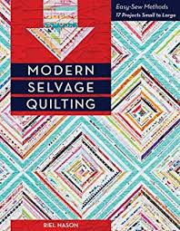 Quilts from the Selvage Edge: Karen Griska: 9781574329575: Amazon ... & Modern Selvage Quilting: Easy-Sew Methods • 17 Projects Small to Large Adamdwight.com