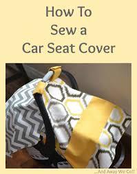 car seat cover tutorial car seat canopy