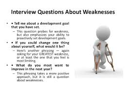 what is your weakness interview question weakness in interview ender realtypark co