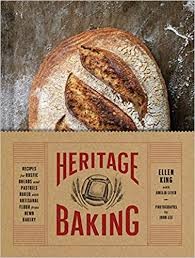Heritage Baking Recipes For Rustic Breads And Pastries Baked With