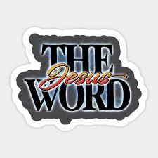 The Word Jesus - Greek Logos, Hebrew Dabar, Aramaic Memra - The Word -  Sticker | TeePublic