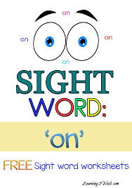 Sight Word Worksheets: On