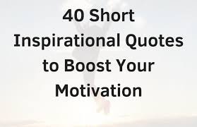 Short Inspirational Quotes Awesome Inspirational Quotes 48 Quotes To Boost Your Motivation Shine