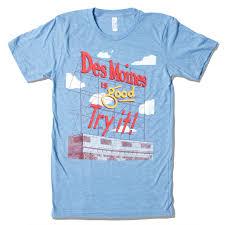 Des Moines Colonial Sign T Shirt Bozz Prints