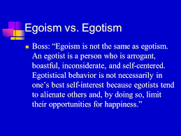 egoism essay ethical egoism is the normative ethical position that moral agents ought to do what is in their own self interest it differs from psychological egoism