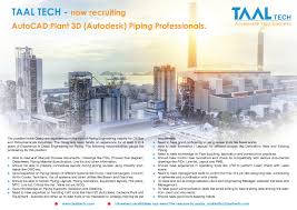 Opportunity Of Autodesk Plant 3d Piping Engineer For Taal Tech