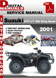 suzuki workshop manuals suzuki atv lt 300 king quad 2001 factory service repair manu