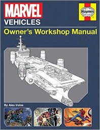 marvel vehicles owner s workshop manual amazon co uk alex marvel vehicles owner s workshop manual amazon co uk alex irvine 9781608874286 books