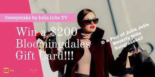 win a 200 bloomingdales gift card a pair of julia jolie beverly hills sungles