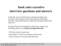 Job Interview Questions And Answers Bank Sales Executive Interview Questions And Answers