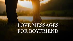Love Messages For Boyfriend Sweet And Romantic Wishesmsg