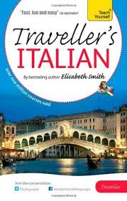 Elisabeth Smith Traveller's: Italian by Elisabeth Smith