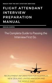 home reach for the sky aviation services flight attendant interview preparation manual