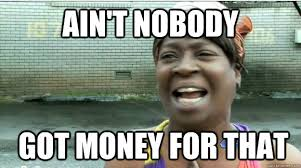 Image result for no money funny