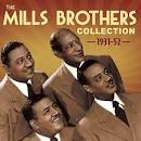 The Mills Brothers Collection: 1931-52
