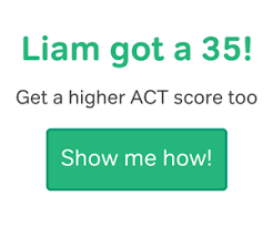 tech sat and act scores what you need to get in liam got a 35 on the act get a higher act score