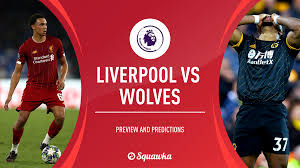 Liverpool v Wolves prediction, preview, team news