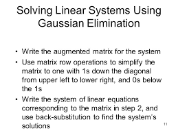 11 solving linear systems using gaussian elimination