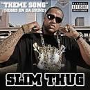 Theme Song (Hoggs on Da Grind) [CD Single]