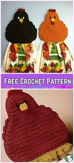 Crochet Towel Topper Pattern Fascinating Crochet Chicken Towel Topper Free Pattern Crocheting Pinterest