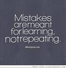 Learning From Mistakes Quotes Enchanting LEARN FROM MISTAKES QUOTE Google Search QUOTES
