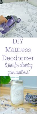 how to clean your mattress diy mattress deodorizer homemade how to clean your mattress diy mattress deodorizer easy tips for cleaning