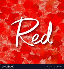 Word In Red Abstract Colorful Background Red Word Lettering