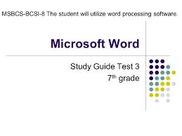 Word Test 3 Microsoft Word Study Guide Test 3 7 Th Grade Msbcs Bcsi 8 The