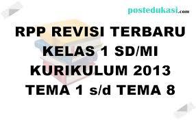 Rpp untuk kelas 1 sd / mi kurikulum 2013 edisi revisi 2018/2019. Rpp Kelas 1 K13 Revisi 2018 Lengkap Rpp Tematik Sd Mi Tahun 2019