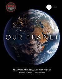 Our Planet by Alastair Fothergill - Penguin Books Australia