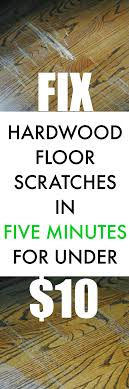 how to fix hardwood floor scratches in about five minutes for under 10