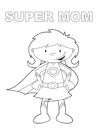 Small Picture Super Mom Free Printable Coloring Pages