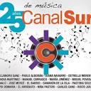 Canal Sur. 25 Años de Música