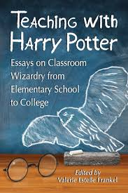 teaching harry potter essays on classroom wizardry from teaching harry potter essays on classroom wizardry from elementary school to college valerie estelle frankel 9780786472017 com books